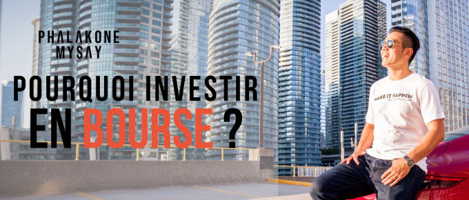 Pourquoi investir en bourse 6 raisons interesantes