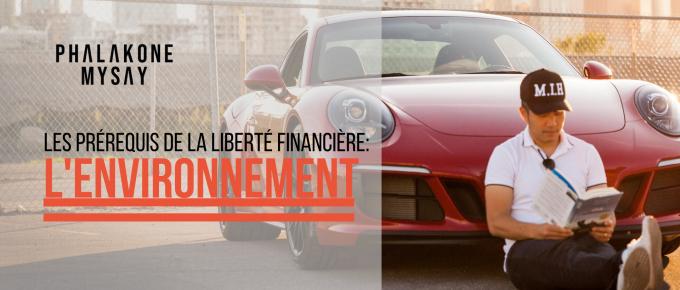L'Environnement prérequis liberté financière