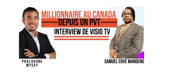 Millionnaire au Canada depuis un PVT